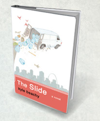 The Slide - A novel by Kyle Beachy